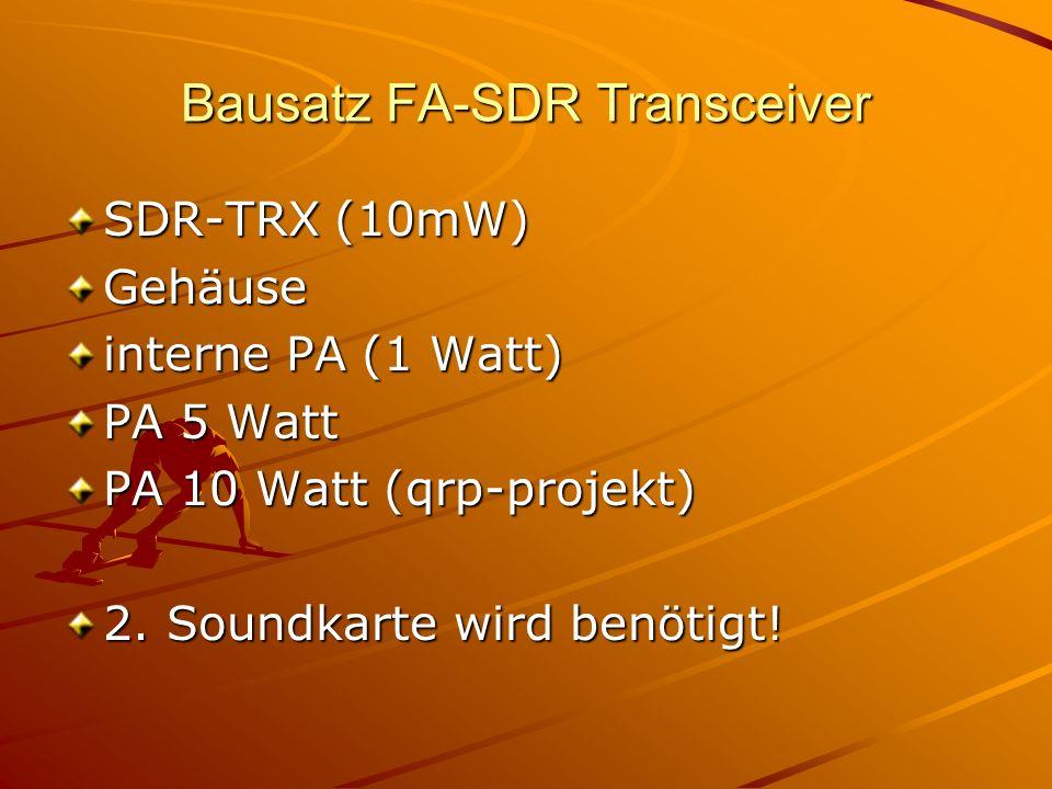 Bausatz FA-SDR Transceiver SDR-TRX (10mW) Gehäuse interne PA (1 Watt) PA 5 Watt PA 10 Watt (qrp-projekt) 2. Soundkarte wird benötigt!