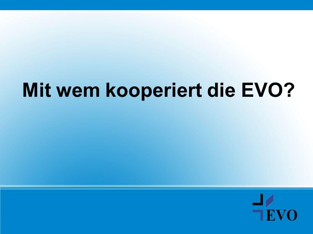 Mit wem kooperiert die EVO?