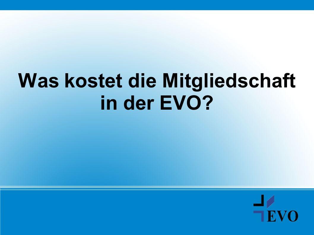 Was kostet die Mitgliedschaft in der EVO?