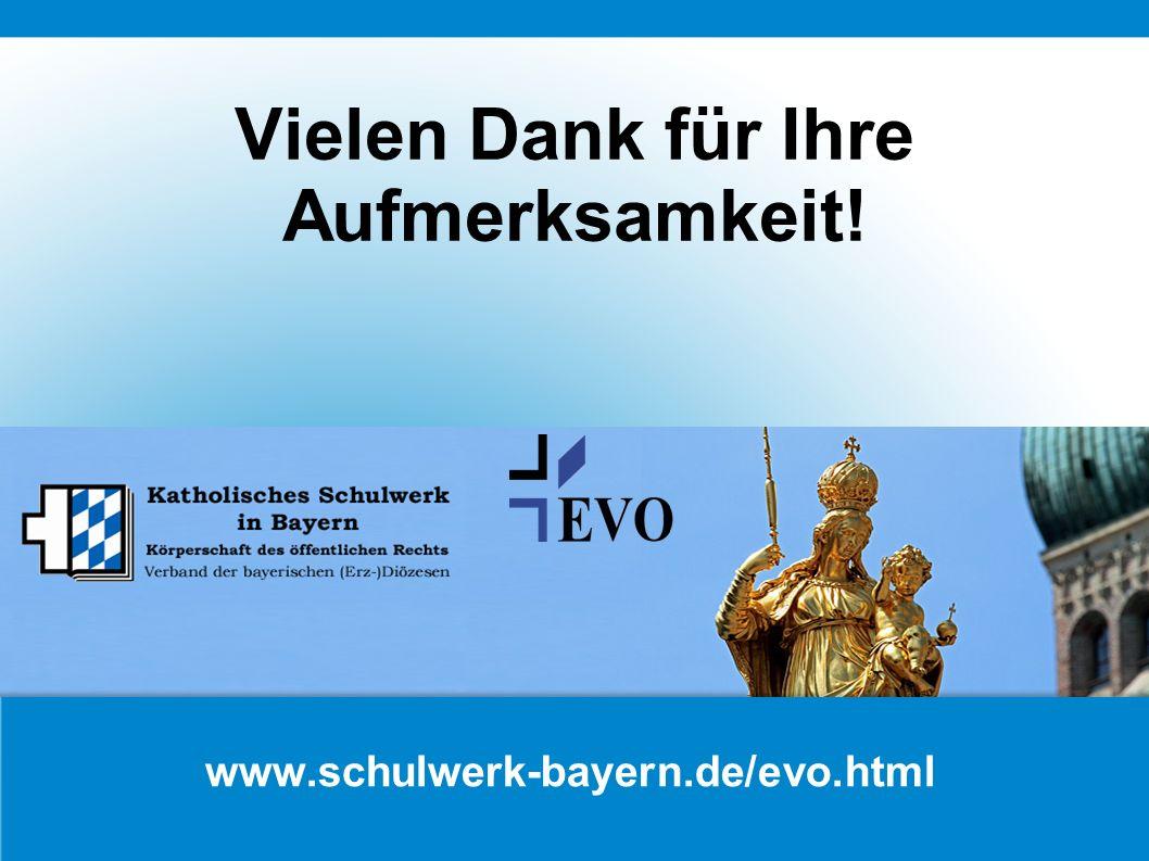 www.schulwerk-bayern.de/evo.html Vielen Dank für Ihre Aufmerksamkeit!