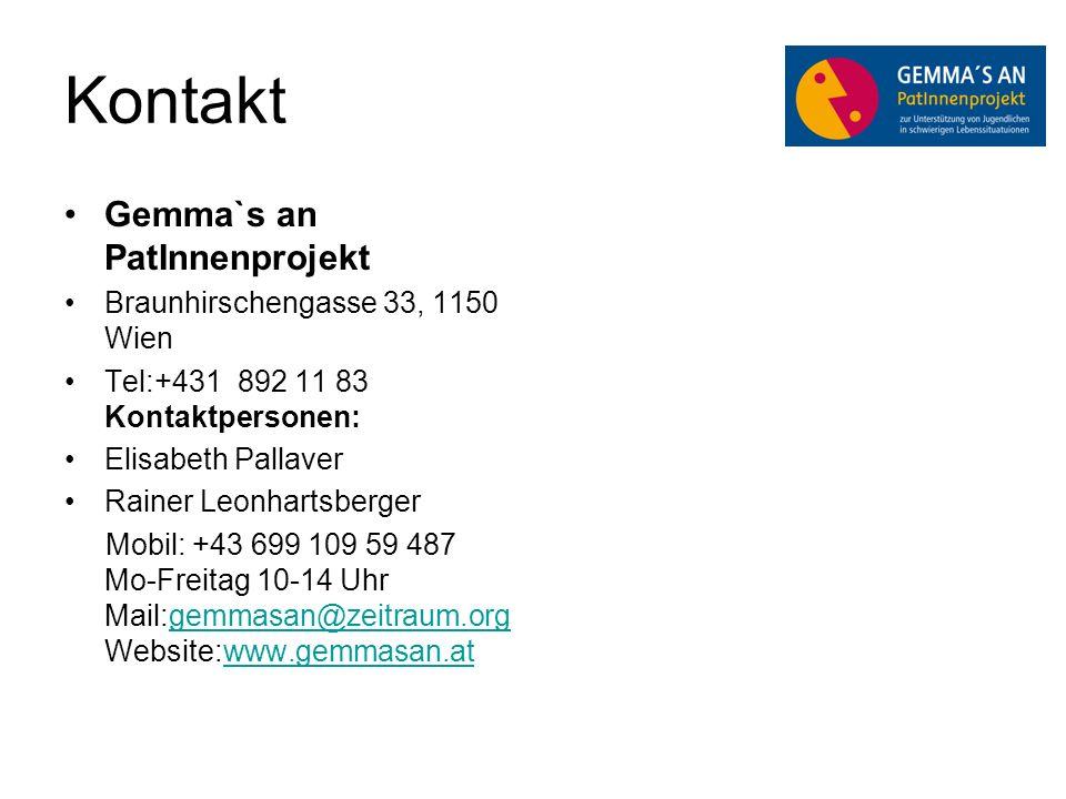 Kontakt Gemma`s an PatInnenprojekt Braunhirschengasse 33, 1150 Wien Tel:+431 892 11 83 Kontaktpersonen: Elisabeth Pallaver Rainer Leonhartsberger Mobil: +43 699 109 59 487 Mo-Freitag 10-14 Uhr Mail:gemmasan@zeitraum.org Website:www.gemmasan.atgemmasan@zeitraum.orgwww.gemmasan.at
