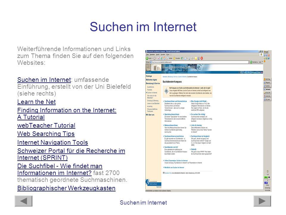 Suchen im Internet Eine sehr unterhaltsame und interaktive Einführung zum Suchen im Internet, bei der Sie auch gleich Ihr Englisch auffrischen können, bietet der Internet Detective.Internet Detective