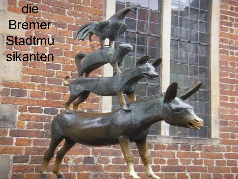 die Bremer Stadtmu sikanten