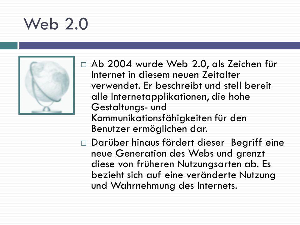 Die Merkmale der Web 1.0 und Web 2.0 Web 1.0 Seiten sind statisch, d.