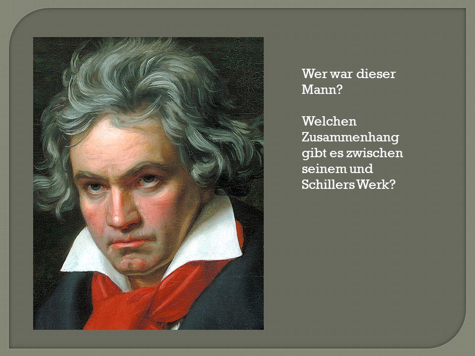 Friedrich Schiller: Ode an die Freude (vertont von Ludwig van Beethoven: letzter Satz der Neunten Sinfonie) Freude, schöner Götterfunken, Tochter aus Elysium, Wir betreten feuertrunken, Himmlische, dein Heiligtum.