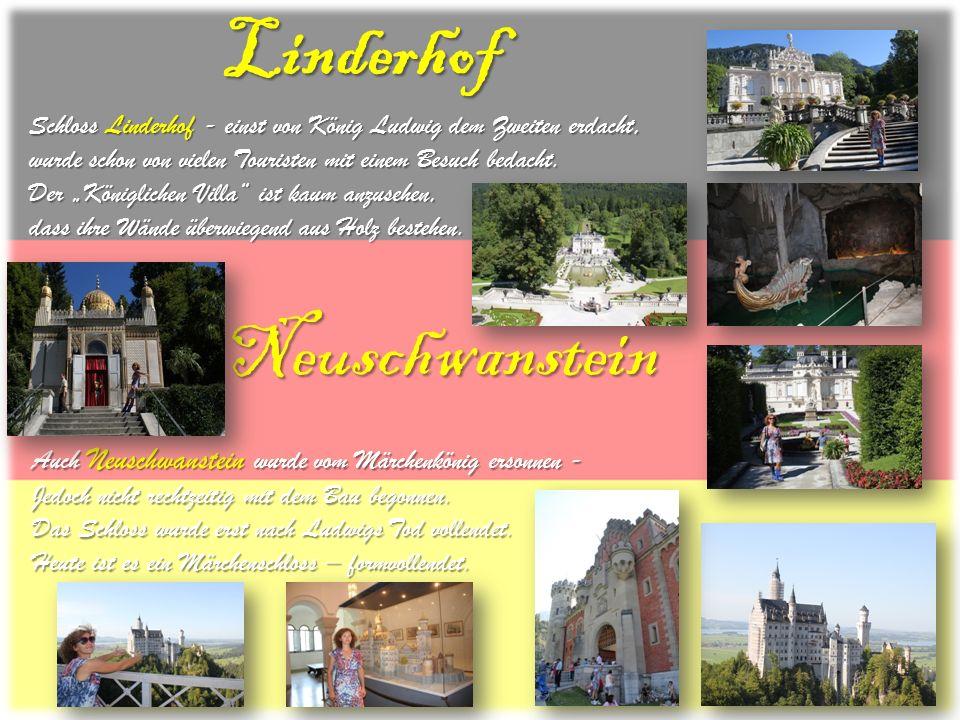 Schloss Linderhof - einst von König Ludwig dem Zweiten erdacht, wurde schon von vielen Touristen mit einem Besuch bedacht. Der Königlichen Villa ist k