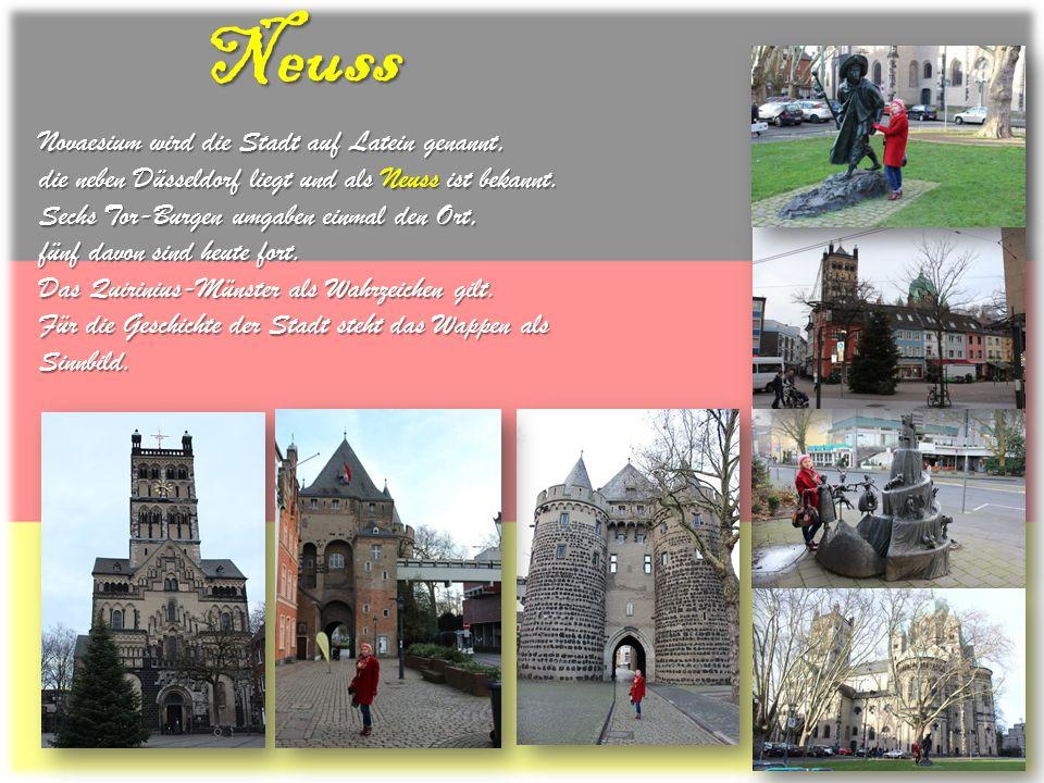Neuss Novaesium wird die Stadt auf Latein genannt, die neben Düsseldorf liegt und als Neuss ist bekannt. Sechs Tor-Burgen umgaben einmal den Ort, fünf