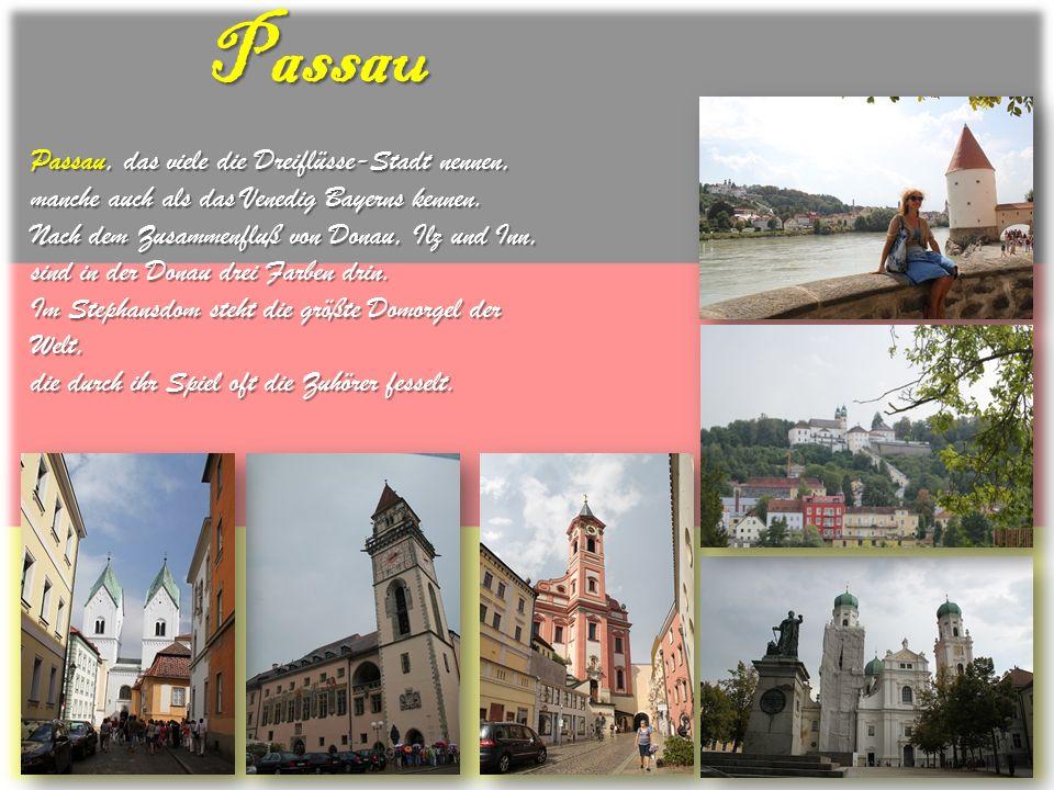 Passau Passau, das viele die Dreiflüsse-Stadt nennen, manche auch als das Venedig Bayerns kennen. Nach dem Zusammenfluß von Donau, Ilz und Inn, sind i