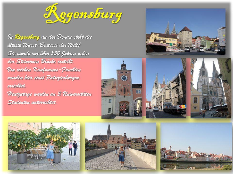 Regensburg In Regensburg an der Donau steht die älteste Wurst-Braterei der Welt! Sie wurde vor über 850 Jahren neben der Steinernen Brücke erstellt. V