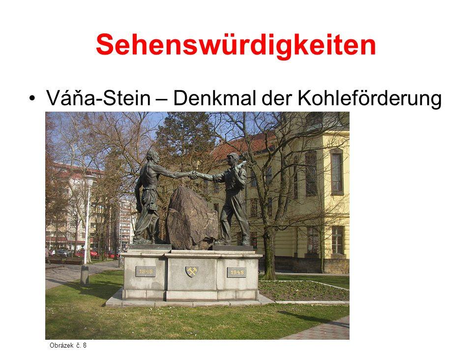 Sehenswürdigkeiten Váňa-Stein – Denkmal der Kohleförderung Obrázek č. 8