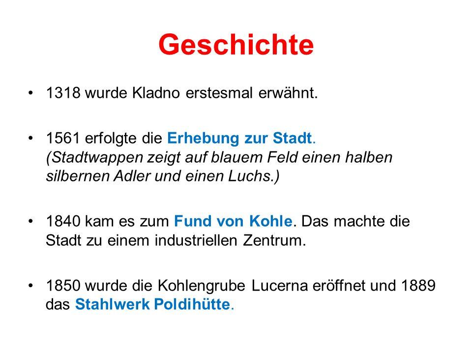 Geschichte 1318 wurde Kladno erstesmal erwähnt. 1561 erfolgte die Erhebung zur Stadt.