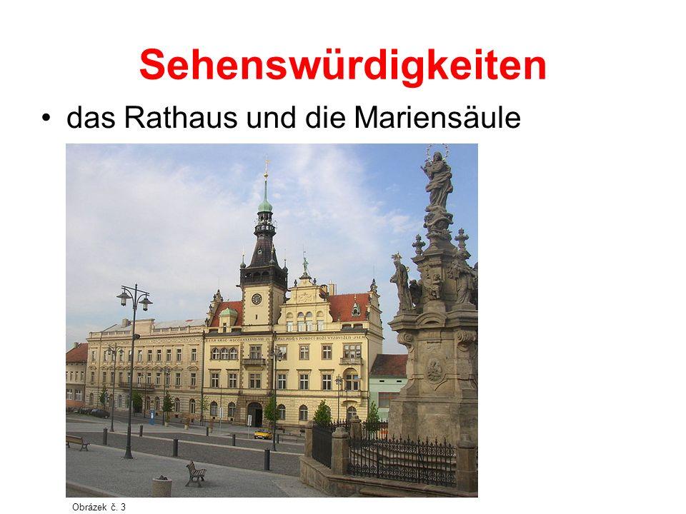 Sehenswürdigkeiten das Rathaus und die Mariensäule Obrázek č. 2 Obrázek č. 3