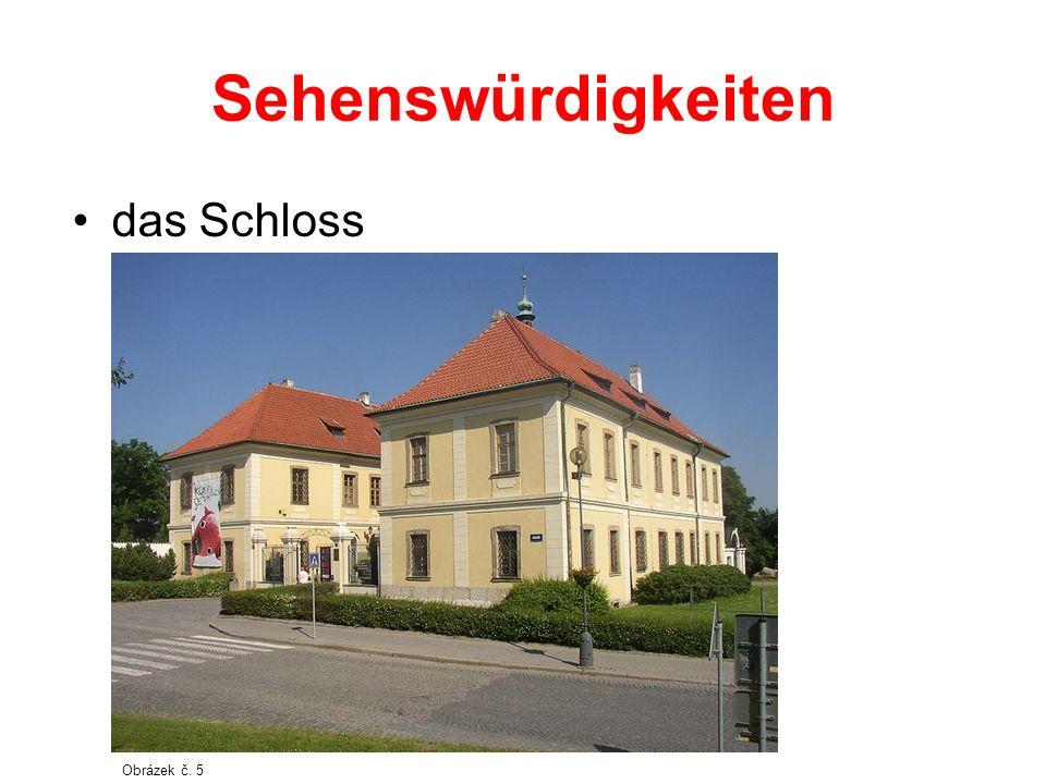 Sehenswürdigkeiten das Schloss Obrázek č. 5