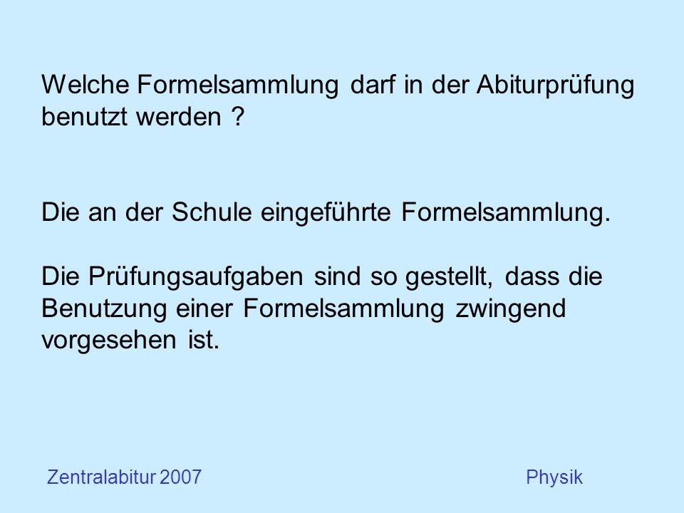 Welche Formelsammlung darf in der Abiturprüfung benutzt werden .