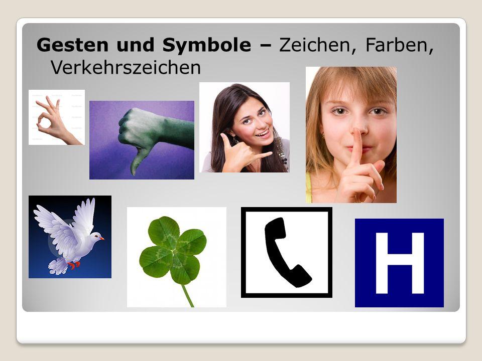 Gesten und Symbole – Zeichen, Farben, Verkehrszeichen