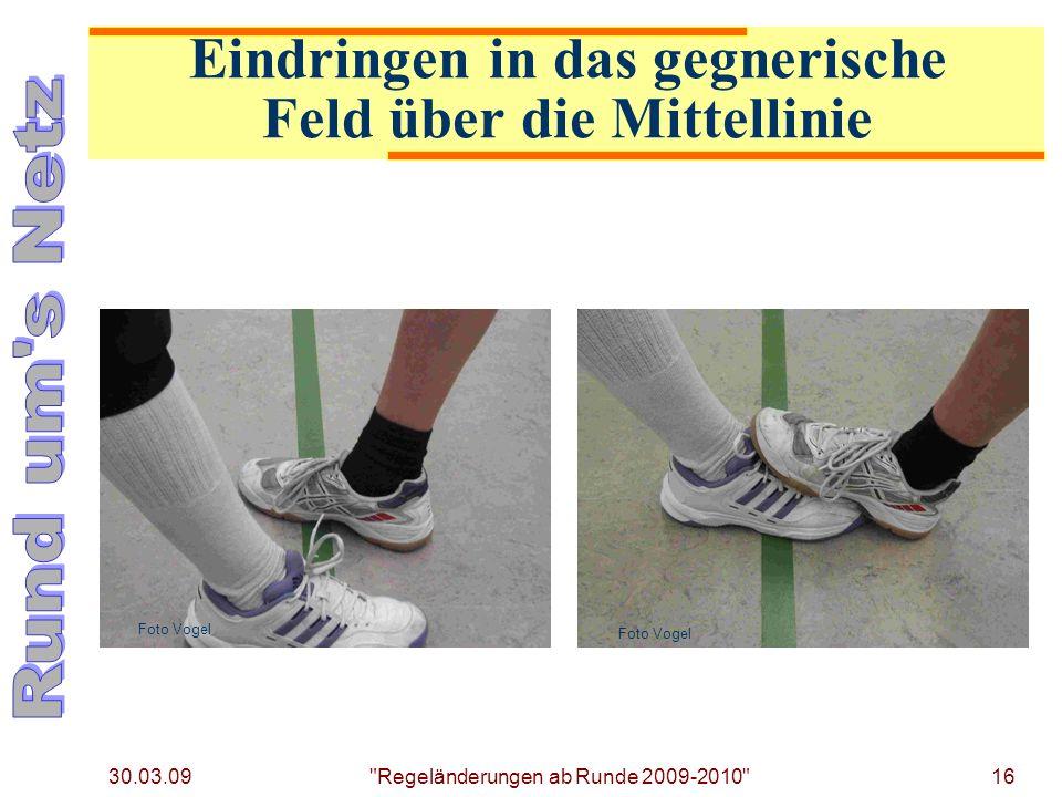 30.03.09 Regeländerungen ab Runde 2009-2010 16 Foto Vogel Eindringen in das gegnerische Feld über die Mittellinie