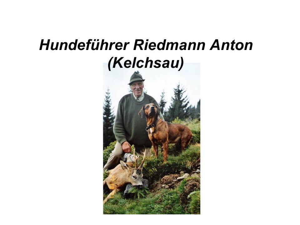 Hundeführer Riedmann Anton (Kelchsau)