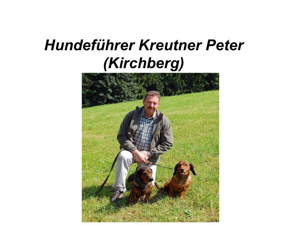 Hundeführer Kreutner Peter (Kirchberg)