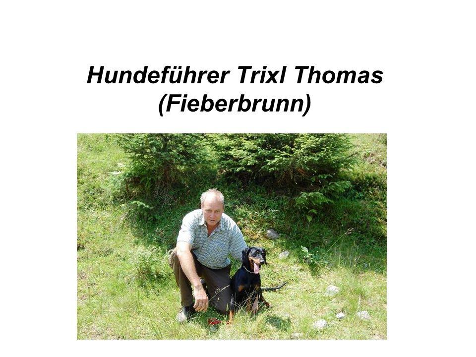 Hundeführer Trixl Thomas (Fieberbrunn)