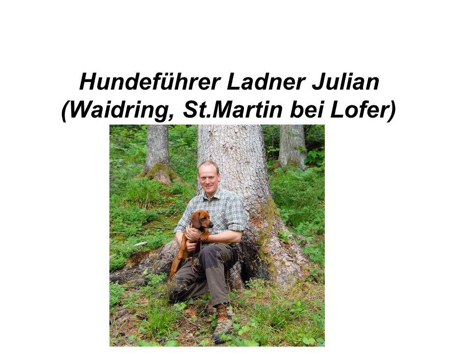 Hundeführer Ladner Julian (Waidring, St.Martin bei Lofer)
