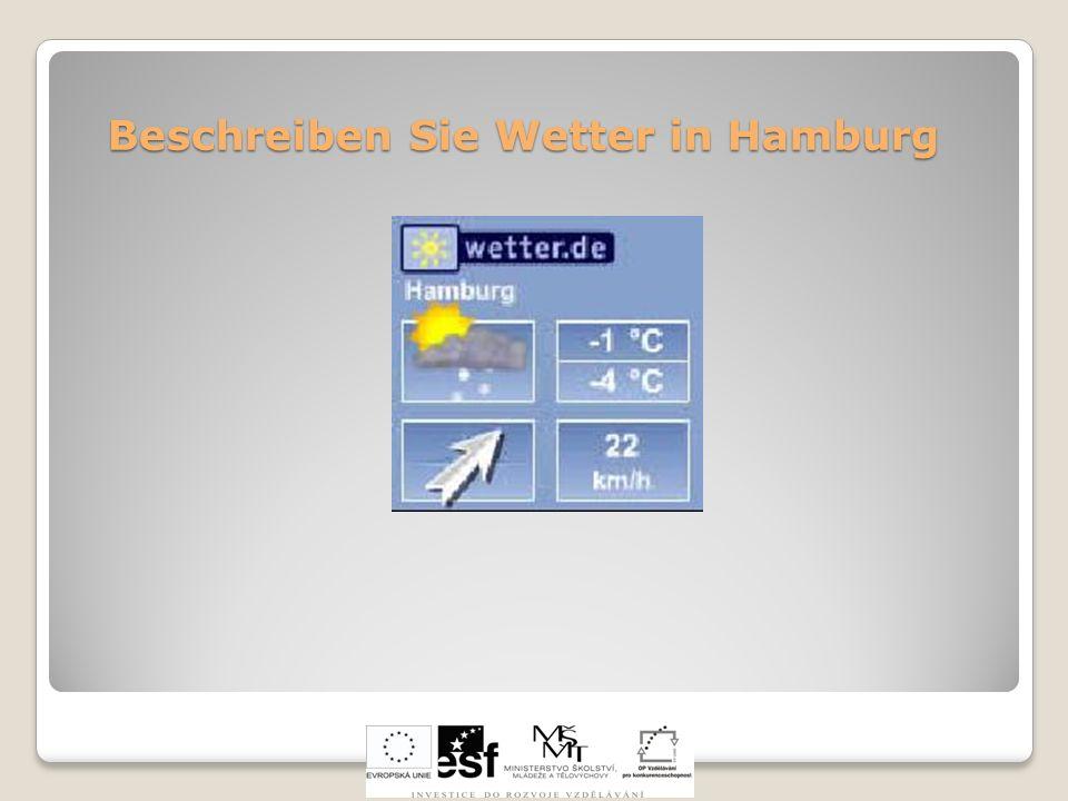 Beschreiben Sie Wetter in Hamburg