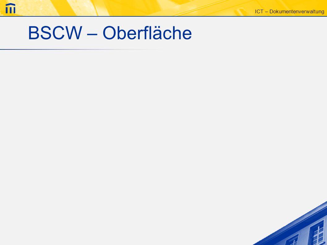 ICT – Dokumentenverwaltung BSCW – Oberfläche