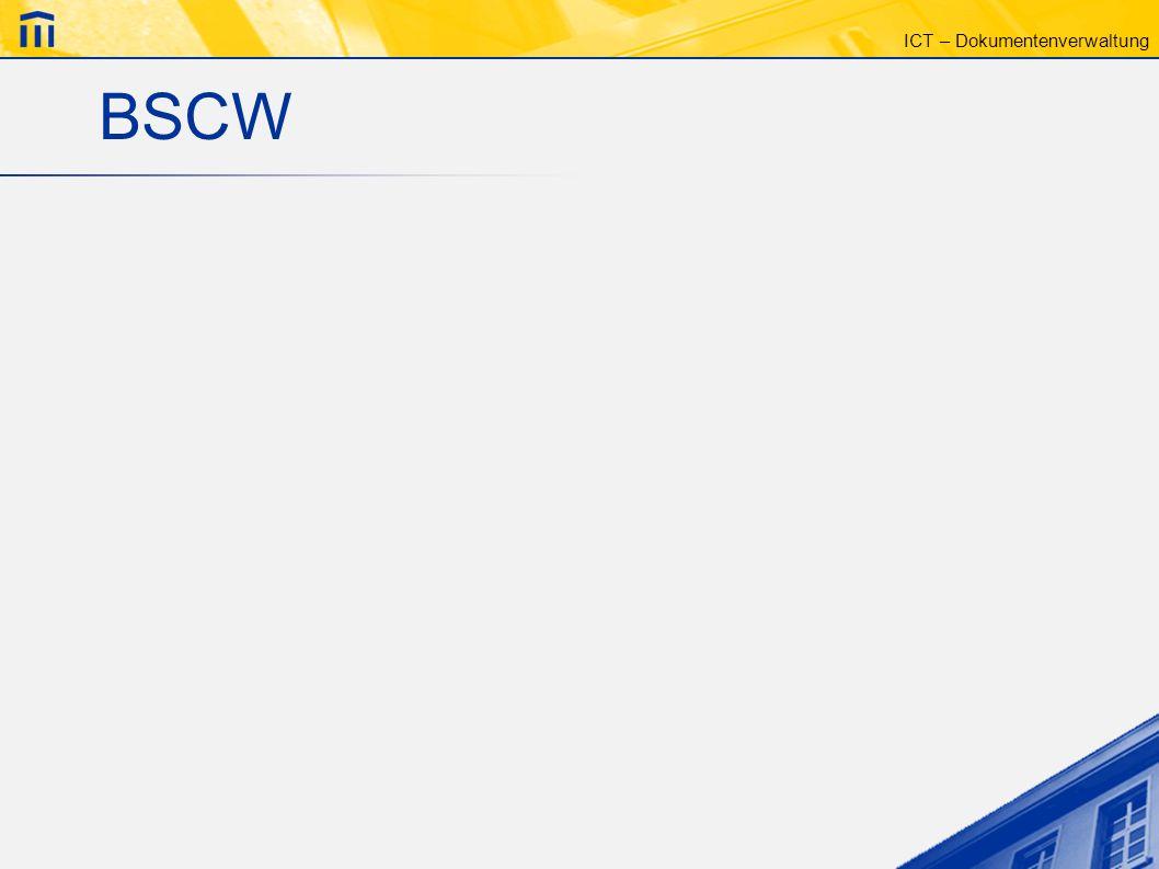 ICT – Dokumentenverwaltung BSCW
