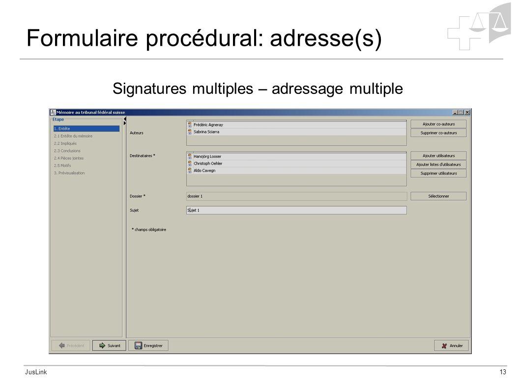 JusLink13 Formulaire procédural: adresse(s) Signatures multiples – adressage multiple
