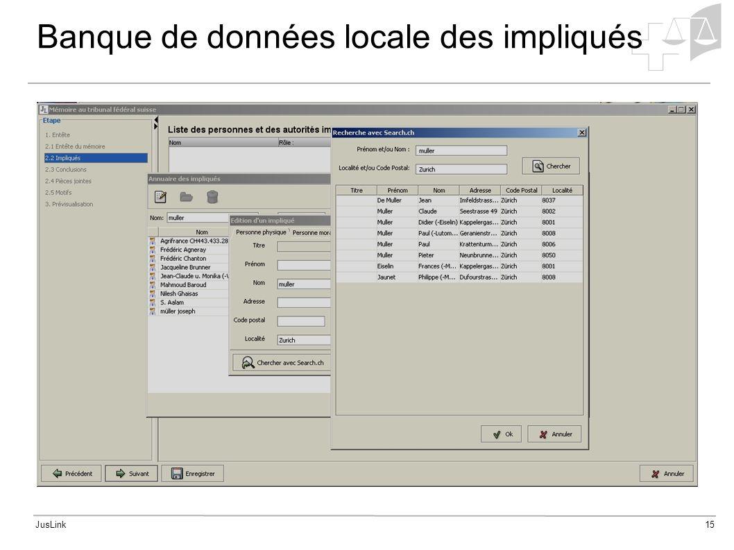 JusLink15 Banque de données locale des impliqués