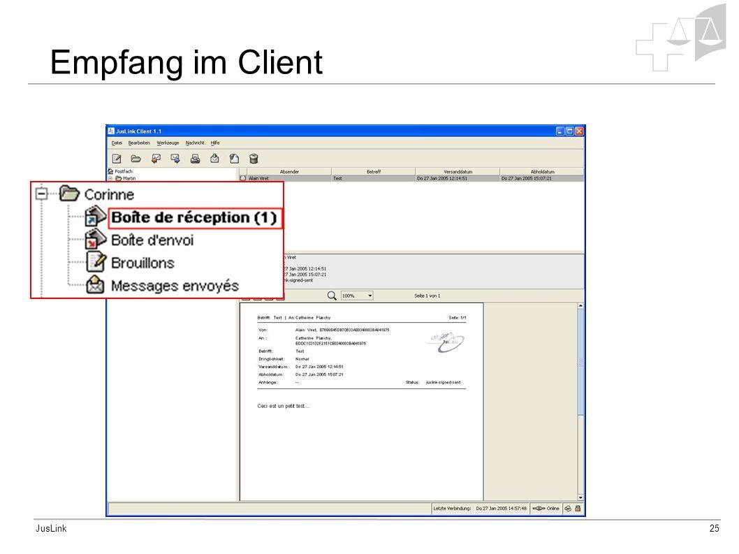 JusLink25 Empfang im Client