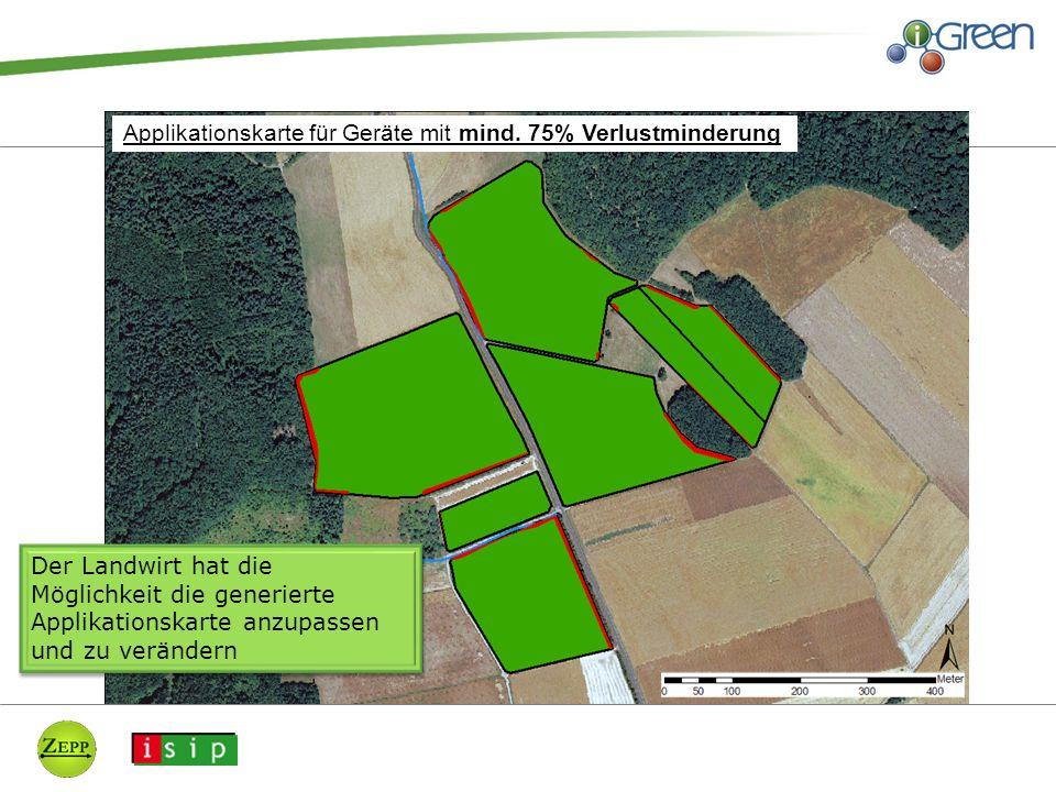 Applikationskarte für Geräte mit mind. 75% Verlustminderung Der Landwirt hat die Möglichkeit die generierte Applikationskarte anzupassen und zu veränd