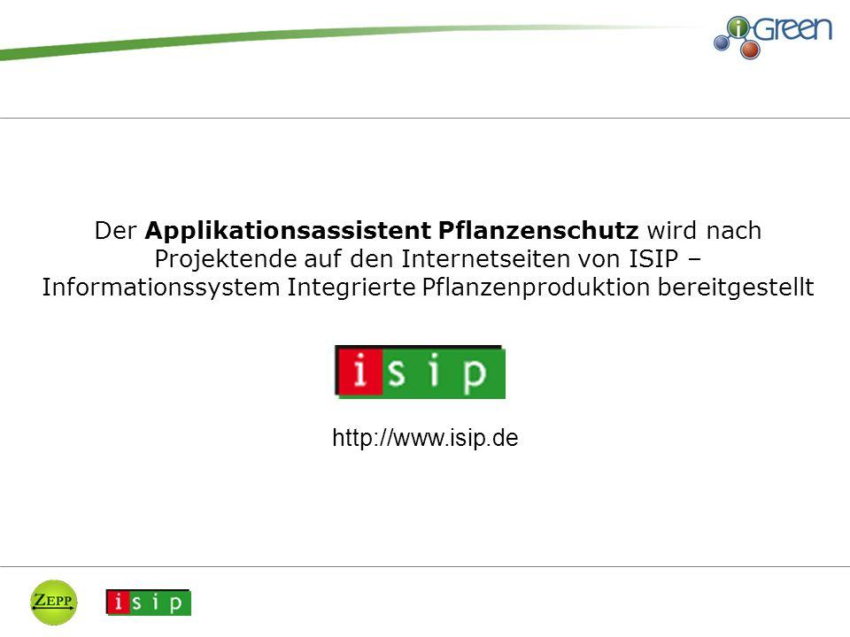 Der Applikationsassistent Pflanzenschutz wird nach Projektende auf den Internetseiten von ISIP – Informationssystem Integrierte Pflanzenproduktion bereitgestellt http://www.isip.de