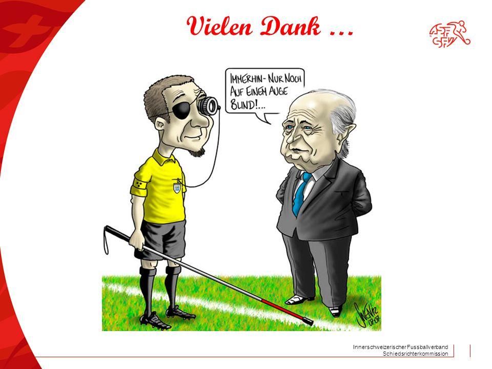 Innerschweizerischer Fussballverband Schiedsrichterkommission Vielen Dank …