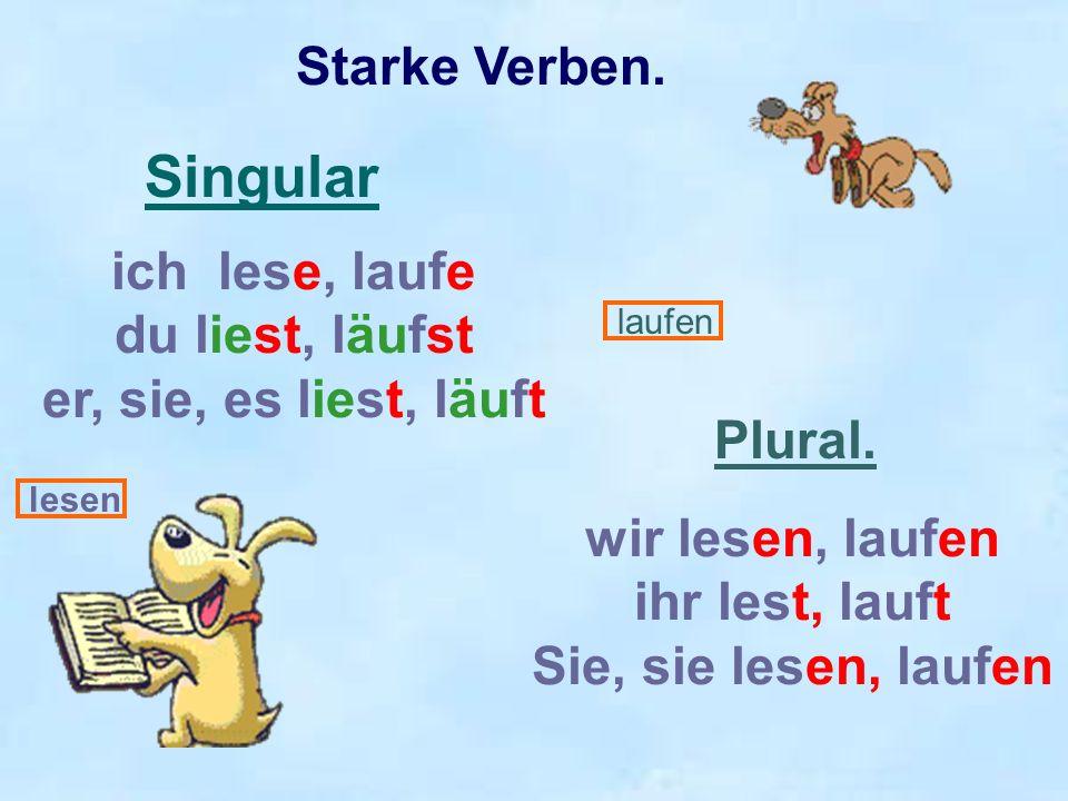 Veränderung des Stammvokals bei starken Verben.Singular.