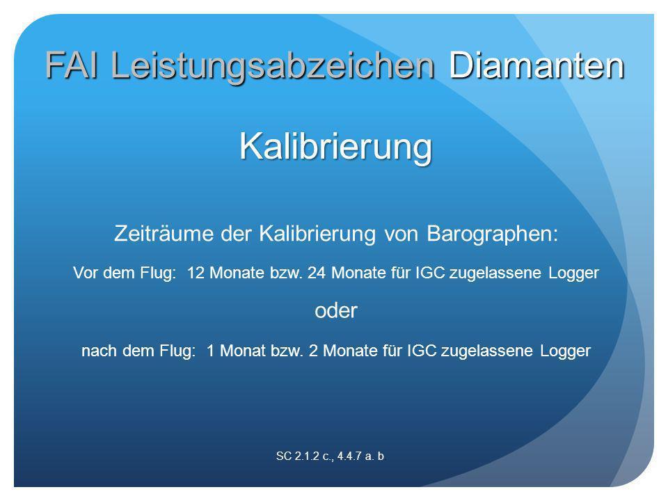 Zeiträume der Kalibrierung von Barographen: SC 2.1.2 c., 4.4.7 a.