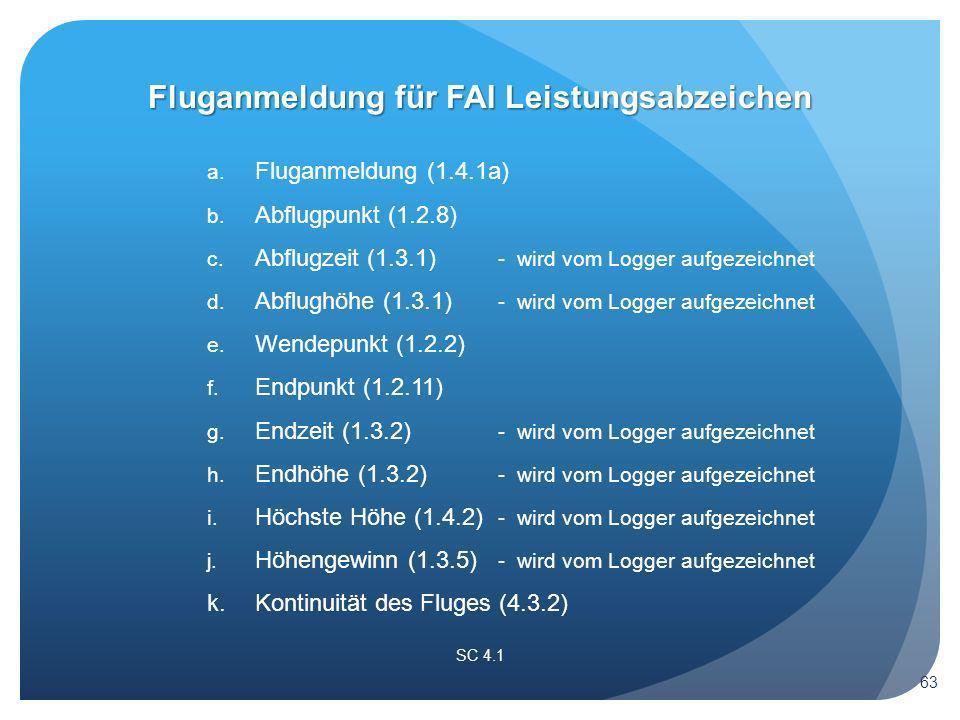 a. Fluganmeldung (1.4.1a) b. Abflugpunkt (1.2.8) c.