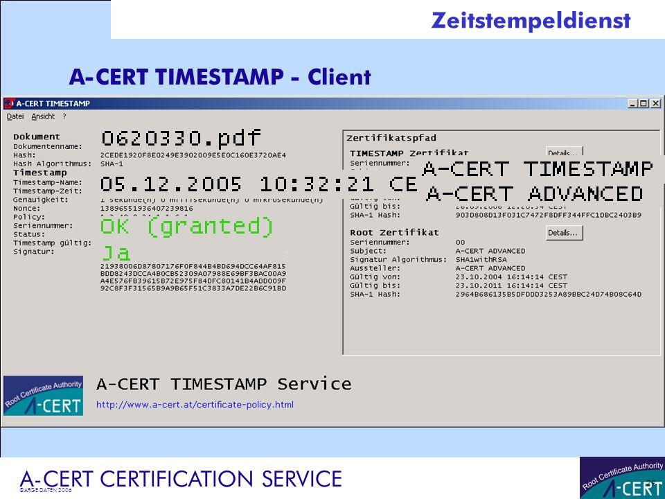 ©ARGE DATEN 2006 A-CERT CERTIFICATION SERVICE 30 A-CERT fortgeschrittene Signatur Kosten Signatur / Zertifikat -2jähriges Zertifikat: 80,- EUR (+Ust.) -4jähriges Zertifikat: 140,- EUR (+Ust.) Hardware-Token Aladdin Cryptotoken mit evaluiertem Signaturbetriebssystem + 20,- EUR (+Ust.) Keine Kosten für Rechnungssignatur, Signaturprüfung oder Widerruf