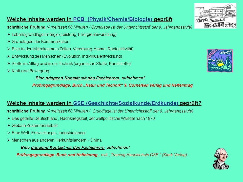 Welche Inhalte werden in PCB (Physik/Chemie/Biologie) geprüft schriftliche Prüfung (Arbeitszeit 60 Minuten / Grundlage ist der Unterrichtsstoff der 9.