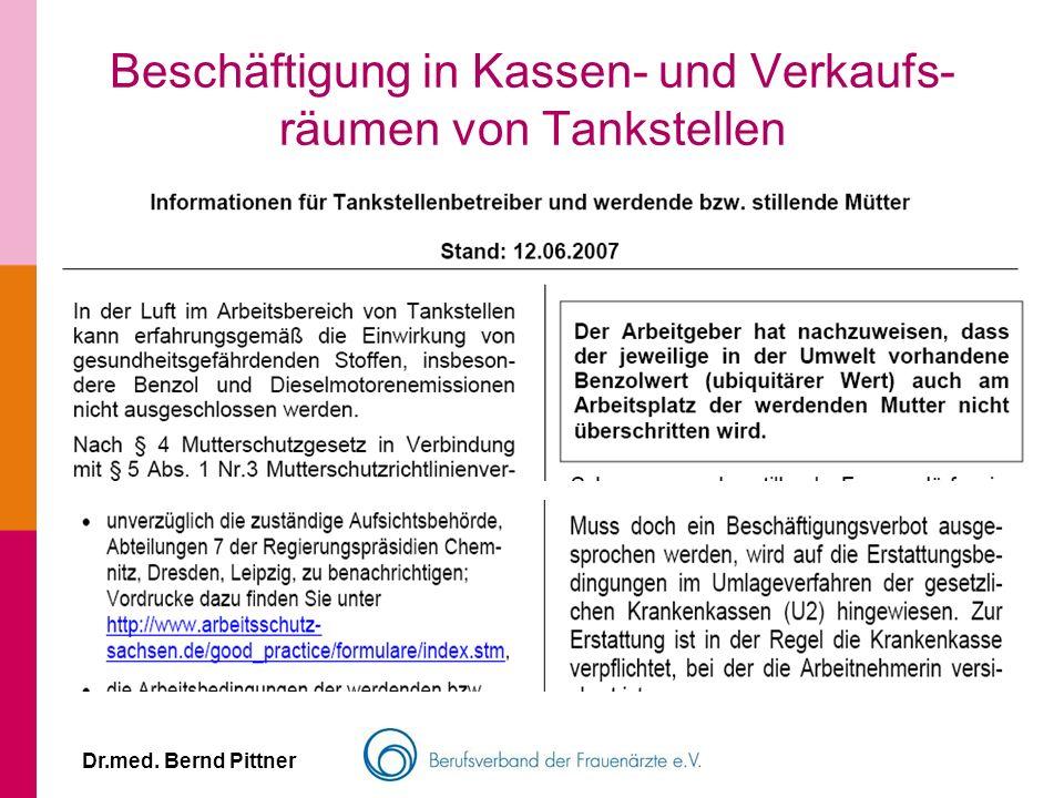 Dr.med. Bernd Pittner Beschäftigung in Kassen- und Verkaufs- räumen von Tankstellen