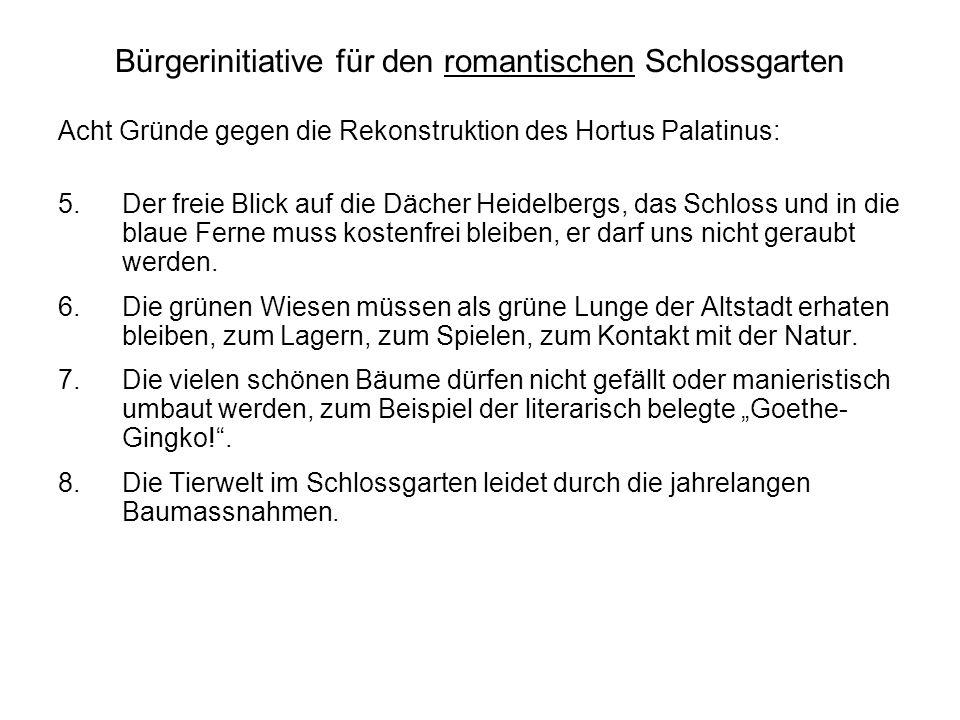 Bürgerinitiative für den romantischen Schlossgarten Acht Gründe gegen die Rekonstruktion des Hortus Palatinus: 5.Der freie Blick auf die Dächer Heidel