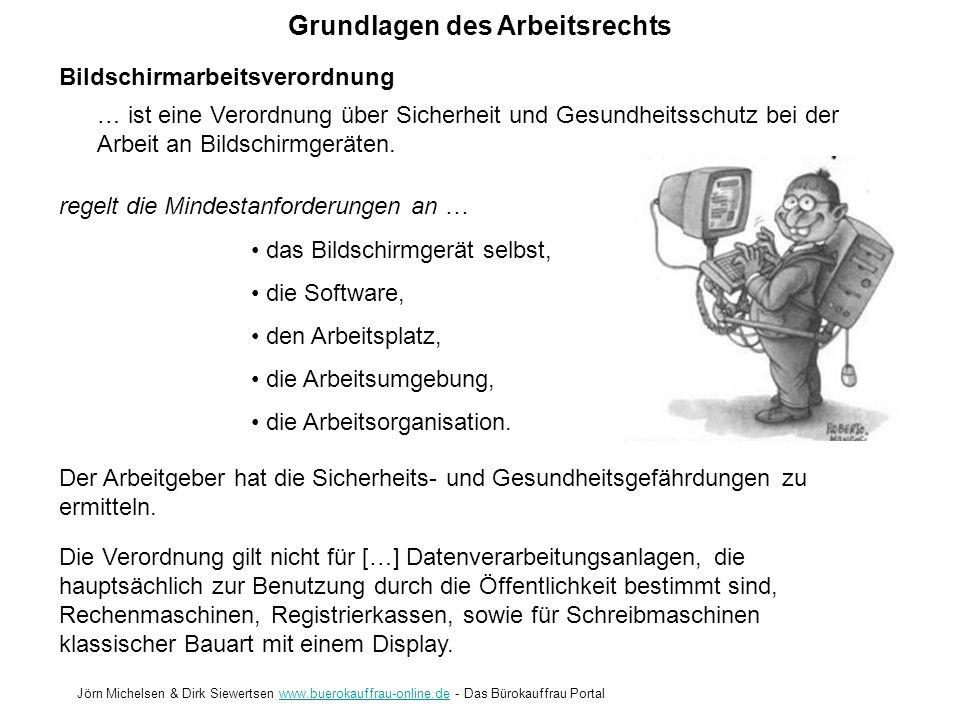 Grundlagen des Arbeitsrechts Jörn Michelsen & Dirk Siewertsen www.buerokauffrau-online.de - Das Bürokauffrau Portalwww.buerokauffrau-online.de Bildsch