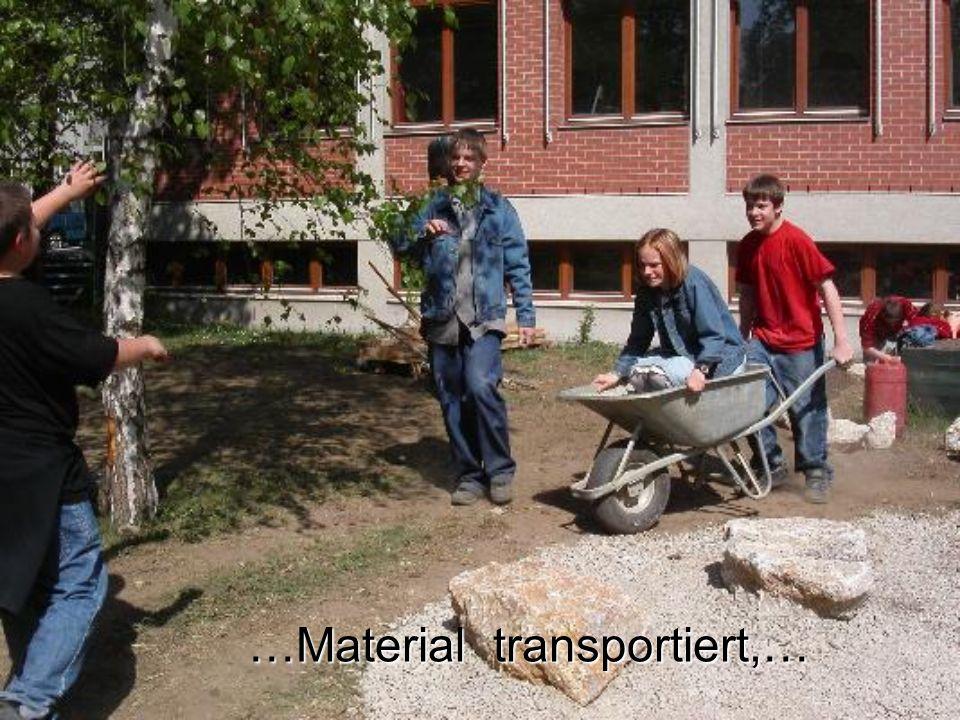 …Material transportiert,…