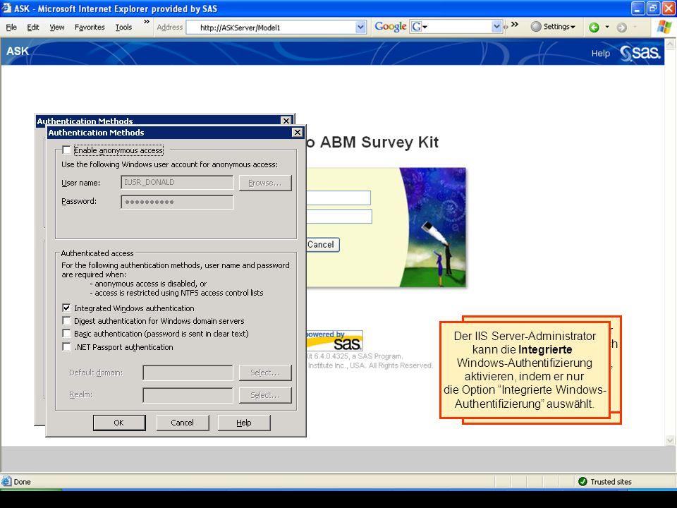 Bei Auswahl der in ASK integrierten Authentifizierung wird für alle Benutzer die Anmeldeseite angezeigt. Der IIS Server-Administrator kann den Modus N