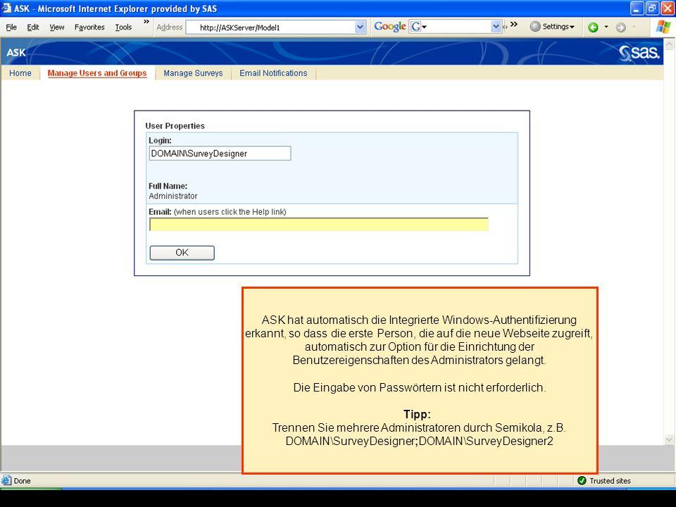 ASK hat automatisch die Integrierte Windows-Authentifizierung erkannt, so dass die erste Person, die auf die neue Webseite zugreift, automatisch zur Option für die Einrichtung der Benutzereigenschaften des Administrators gelangt.