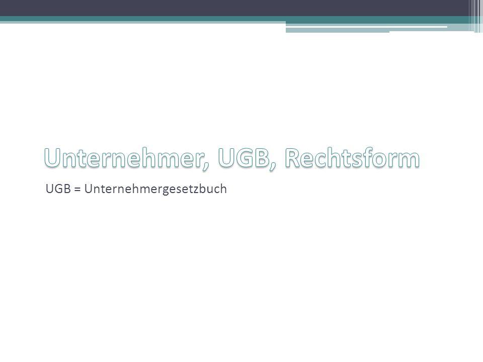 UGB = Unternehmergesetzbuch