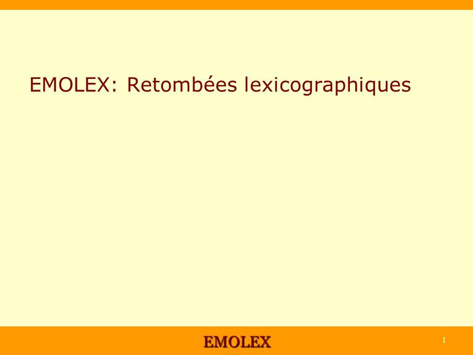 EMOLEX 1 EMOLEX: Retombées lexicographiques