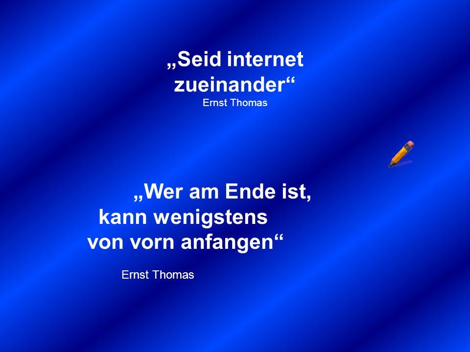 Mancher ist schon ganz allein in schlechter Gesellschaft Graf Fito Viele kommen vom Holzweg direkt in die Sackgasse Heinz Erhard