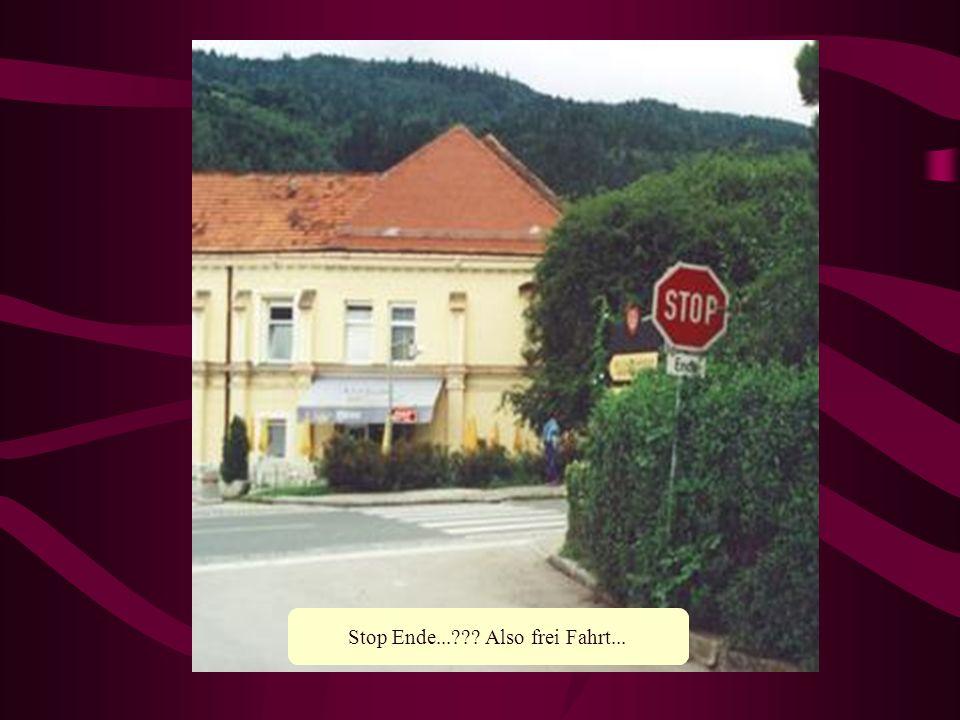 Stop Ende... Also frei Fahrt...