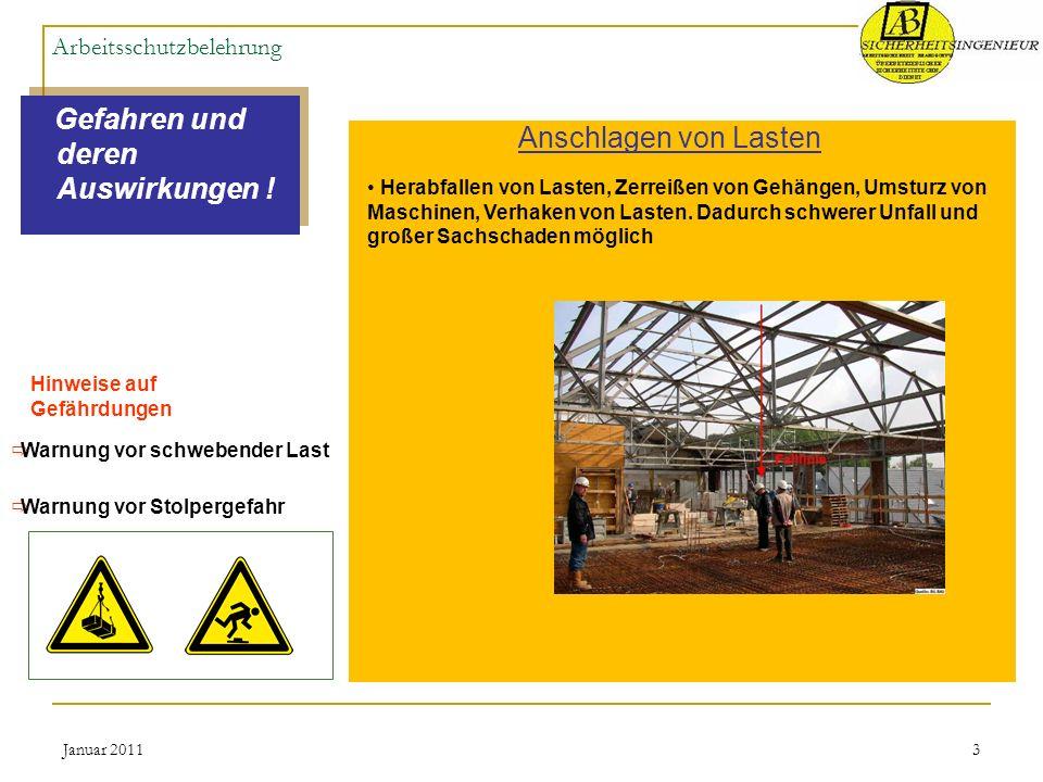 Januar 20114 Arbeitsschutzbelehrung Maßnahmen zur Abwehr der Gefahren .