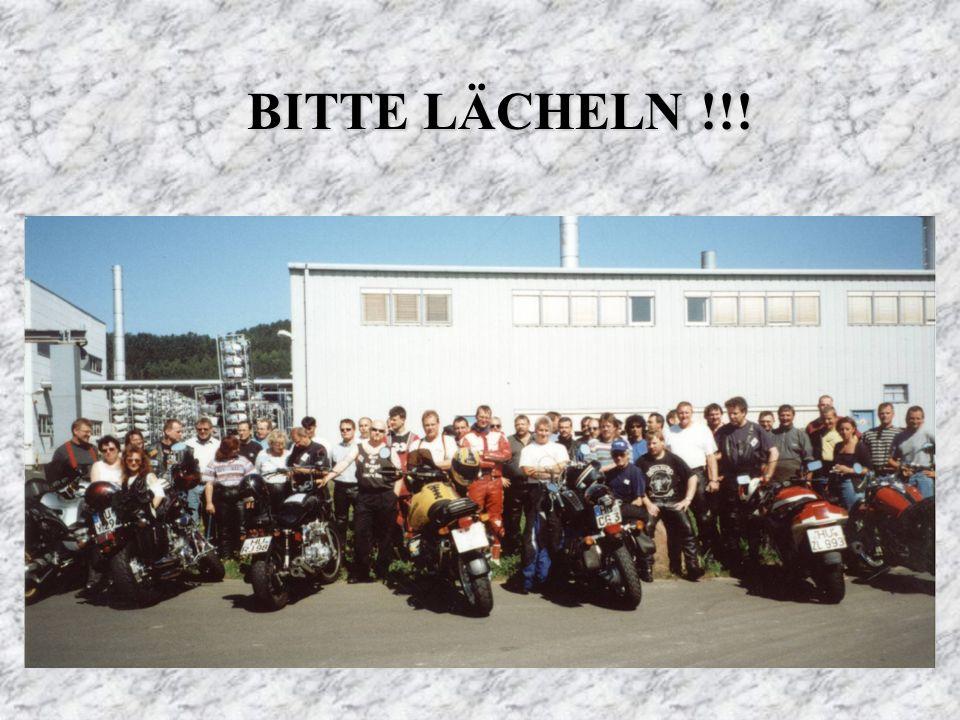 Hallo Bikerinnen und Biker: Es ist alles erlaubt - nur geraucht werden darf natürlich nicht !